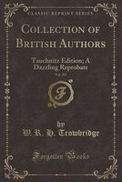 A Dazzling Reprobate (Classic Reprint): Tauchnitz Edition; A Dazzling Reprobate (Classic Reprint)