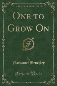 One to Grow On (Classic Reprint)