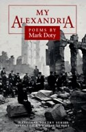 Book My Alexandria: POEMS by Mark Doty