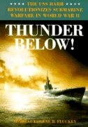 Book Thunder Below!: The USS *Barb* Revolutionizes Submarine Warfare in World War II by Eugene B. Fluckey