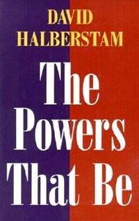 Book The Powers That Be by David Halberstam