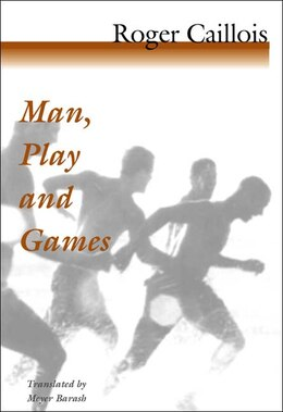 Book Man, Play And Games by Roger Caillois