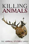 Book Killing Animals by The Animal Studies Group
