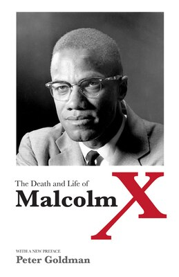 Book The Death and Life of Malcolm X by Peter Goldman