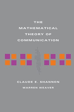 Book The Mathematical Theory of Communication by Claude E Shannon