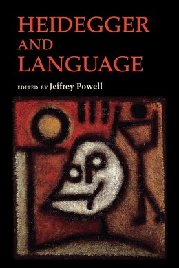 Book Heidegger And Language by Jeffrey Powell