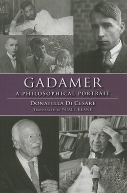 Book Gadamer: A Philosophical Portrait by Donatella Di Cesare