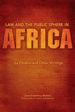 Book Law And The Public Sphere In Africa: La Palabre And Other Writings by Jean Godefroy Bidima