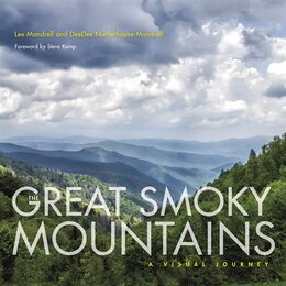 Book The Great Smoky Mountains: A Visual Journey by Lee Mandrell