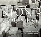 Stone Country, New Edition: Then And Now