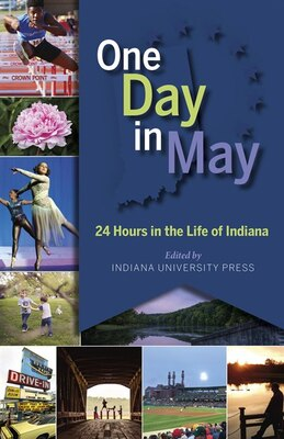 Book One Day In May: 24 Hours In The Life Of Indiana by Hartmut Walravens