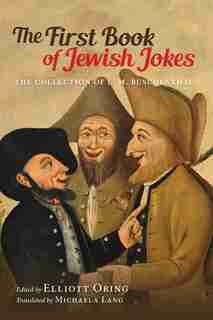 The First Book Of Jewish Jokes: The Collection Of L. M. Büschenthal