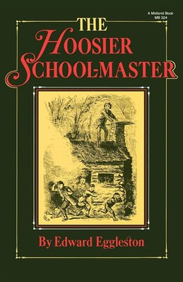 Book The Hoosier School-Master by Edward Eggleston