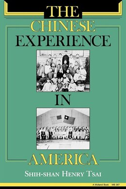 Book The Chinese Experience In America by Shih-shan Henry Tsai