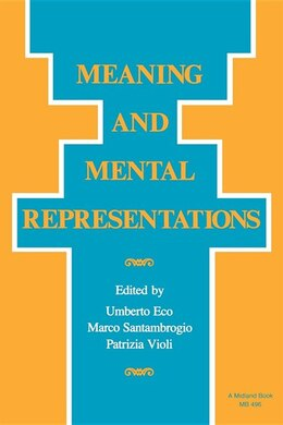 Book Meaning and Mental Representations by Umberto Eco