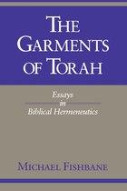 The Garments of Torah: Essays In Biblical Hermeneutics