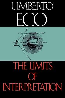 Book The Limits of Interpretation by Umberto Eco