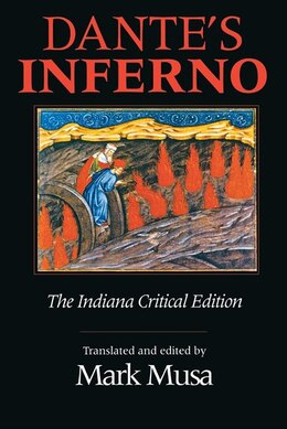 Book Dante's Inferno, The Indiana Critical Edition: The Indiana Critical Edition by Mark Dante Alighieri