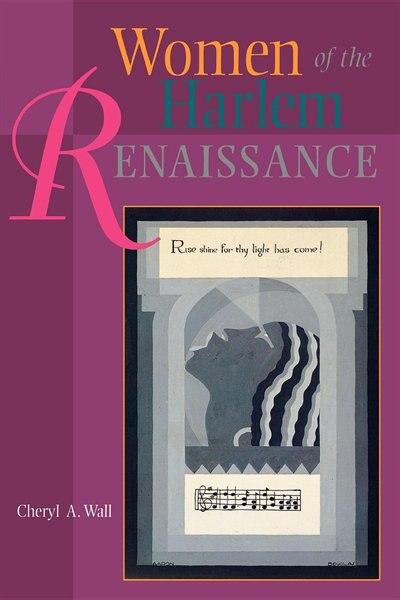 Women of the Harlem Renaissance by Cheryl A. Wall