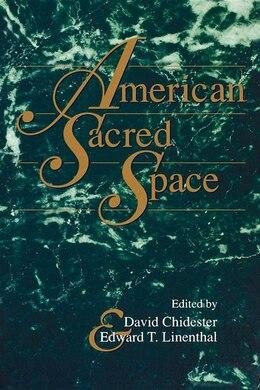 Book American Sacred Space by Edward T. Linenthal