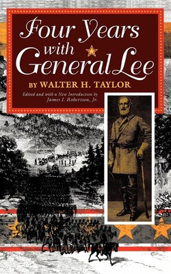 Book Four Years with General Lee by Walter Taylor