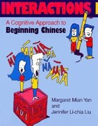 Interactions I [text + workbook]: A Cognitive Approach To Beginning Chinese