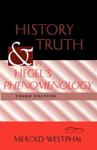 History And Truth In Hegel's Phenomenology, Third Edition: Third Edition
