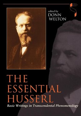 Book The Essential Husserl: Basic Writings In Transcendental Phenomenology by Donn Welton