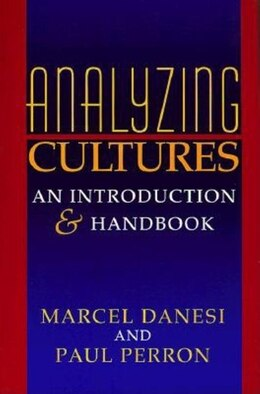 Book Analyzing Cultures: An Introduction And Handbook by Marcel Danesi