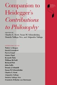 Book Companion To Heidegger's Contributions To Philosophy by Charles E. Scott