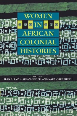 Book Women in African Colonial Histories by Jean Allman