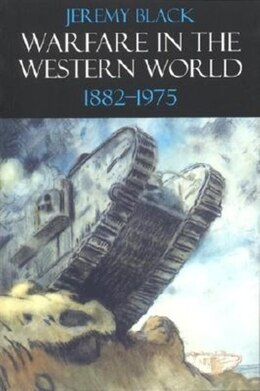 Book Warfare in the Western World, 1882-1975 by Jeremy M. Black