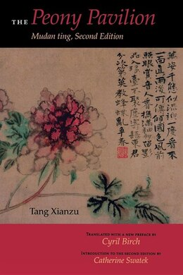 Book The Peony Pavilion: Mudan Ting by Xianzu Tang