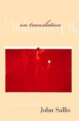 Book On Translation by John Sallis