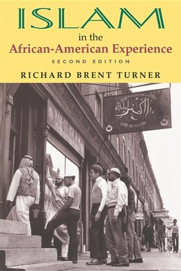 Book Islam In The African-american Experience, Second Edition by Richard Brent Turner