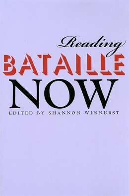 Book Reading Bataille Now by Shannon Winnubst