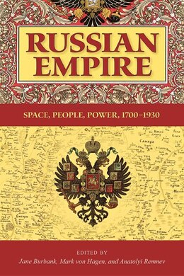 Book Russian Empire: Space, People, Power, 1700-1930 by Jane Burbank