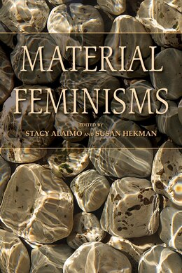 Book Material Feminisms by Stacy Alaimo