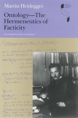 Book Ontology--the Hermeneutics Of Facticity by Martin Heidegger