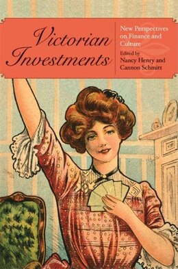 Book Victorian Investments: New Perspectives On Finance And Culture by Nancy Henry