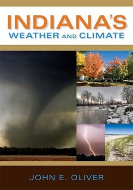 Book Indiana's Weather And Climate by John E. Oliver