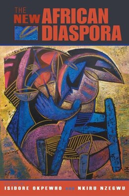Book The New African Diaspora by Isidore Okpewho