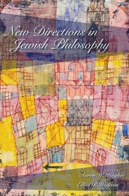 Book New Directions In Jewish Philosophy by Aaron W. Hughes
