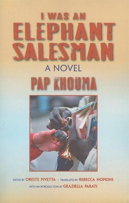 Book I Was An Elephant Salesman: Adventures Between Dakar, Paris, And Milan by Pap Khouma
