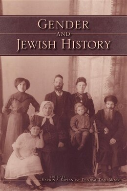 Book Gender And Jewish History by Marion A. Kaplan