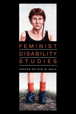 Book Feminist Disability Studies by Kim Q. Hall