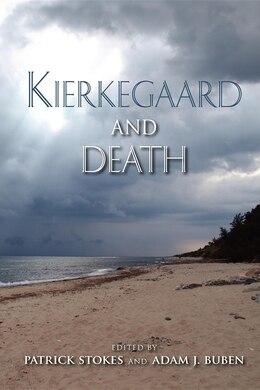 Book Kierkegaard And Death by Adam Buben
