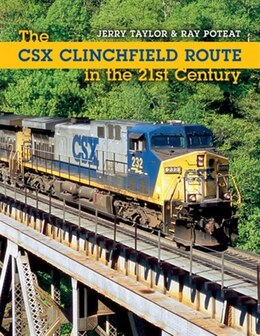 Book The Csx Clinchfield Route In The 21st Century by Jeremy Taylor