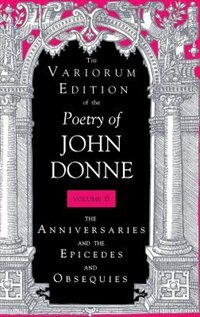 Book The Variorum Edition Of The Poetry Of John Donne: The Holy Sonnets by John Donne