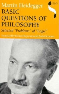 Book Basic Questions of Philosophy: Selected Problems Of Logic by Martin Heidegger